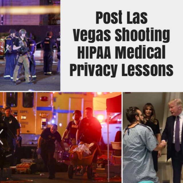 OCR Gives Health Care Providers, Other Covered Entities Post-Las Vegas Shooting HIPAA Medical Privacy Guidance On Disclosures To Family, Media & Others For Notification & Other Purposes