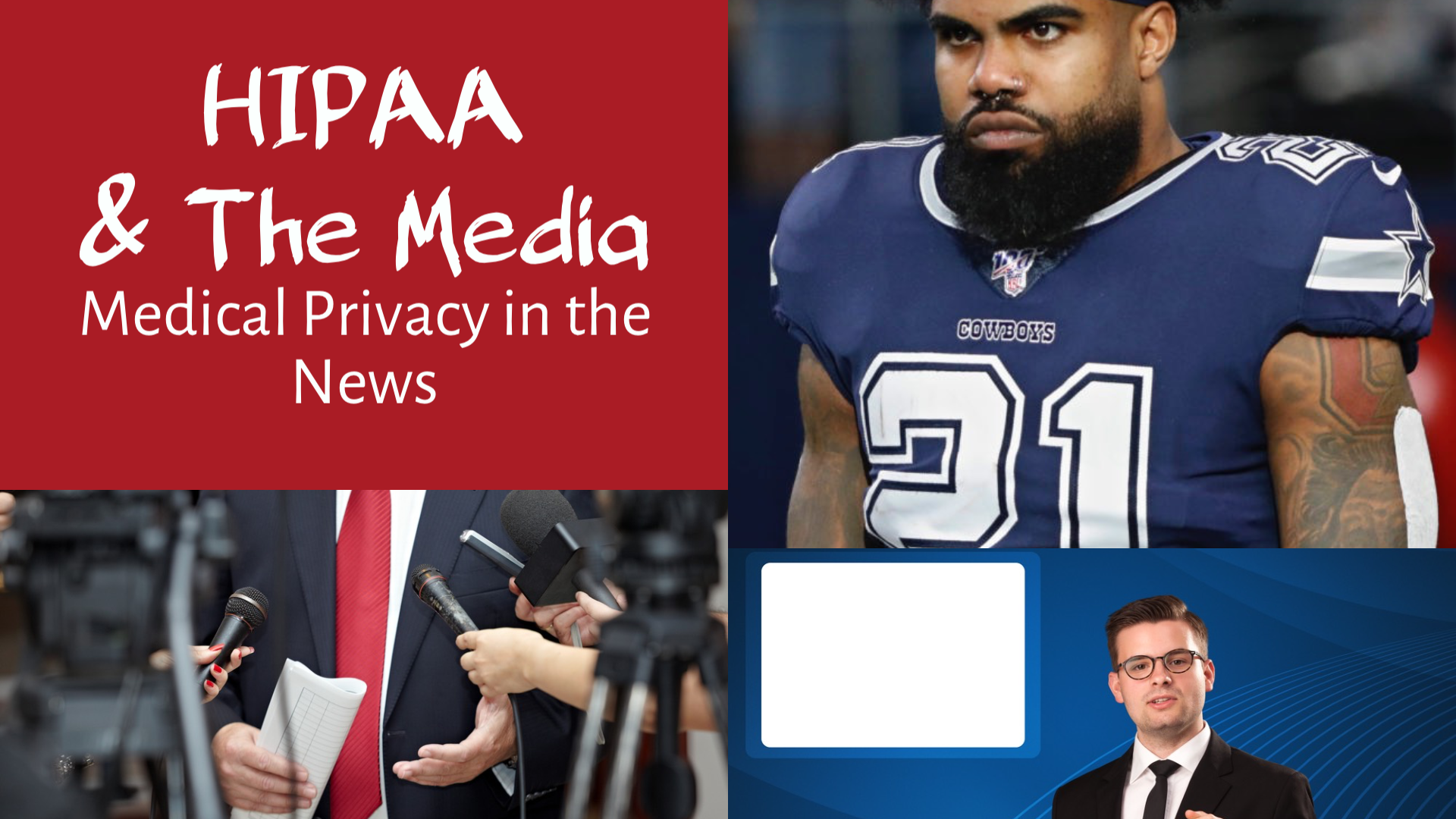 Ezekiel Elliott COVID-Test Disclosure Highlights Health Care Provider & Plan HIPAA & Other Privacy Risks From Medical Testing & Other Medical